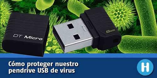 Como proteger un pendrive USB de los virus